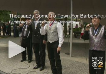 Barbershop Quartets Serenade Pittsburgh During Convention « CBS Pittsburgh