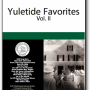 Yuletide Favorites Volume II