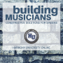 Building Musicians: Resources for Learning Musicianship