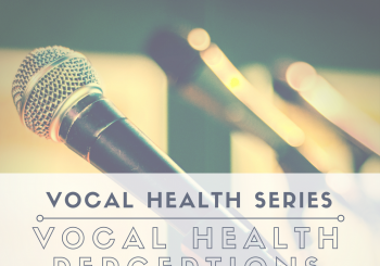 vocal health series